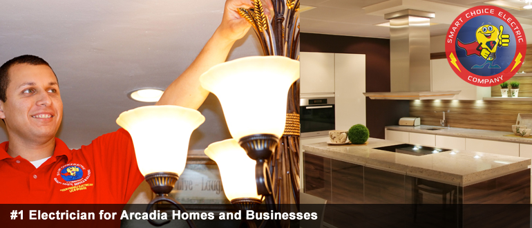 electrician for arcadia  homes and businesses